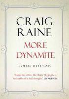 Raine, Craig - More Dynamite - 9781848872875 - V9781848872875
