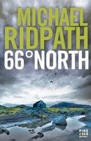 Michael Ridpath - 66 North (Fire & Ice 2) - 9781848874022 - V9781848874022