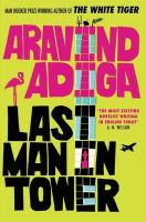 Aravind Adiga - Last Man in Tower - 9781848875180 - KIN0018813