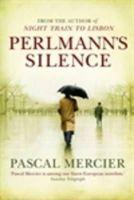 Mercier, Pascal - Perlmann's Silence - 9781848877177 - V9781848877177