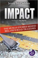 Jenny McCudden - Impact:  The Human Stories Behind Ireland's Road Tragedies - 9781848890275 - 9781848890275