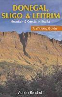 Adrian Hendroff - Donegal, Sligo & Leitrim: Mountain & Coastal Hillwalks (Walking Guide) - 9781848891395 - V9781848891395