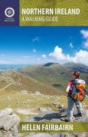 Helen Fairbairn - Northern Ireland: A Walking Guide - 9781848891500 - V9781848891500