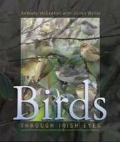 Anthony McGeehan, Julian Wyllie - Birds - Through Irish Eyes - 9781848891623 - V9781848891623