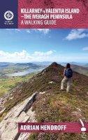 Adrian Hendroff - Killarney to Valentia Island: The Iveragh Peninsula: A Walking Guide - 9781848892323 - KSS0007855