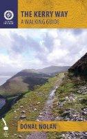 Donal Nolan - The Kerry Way: A Walking Guide - 9781848892354 - V9781848892354