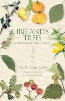Mac Coitir, Niall - Ireland's Trees: Myths, Legends & Folklore - 9781848892484 - V9781848892484
