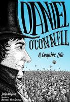 Jody Moylan - Daniel O'Connell: A Graphic Life 2016 - 9781848892699 - KKD0008840