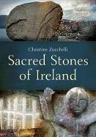 Christine Zucchelli - Sacred Stones of Ireland - 9781848892767 - V9781848892767