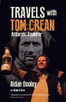 Dooley, Aidan - Travels with Tom Crean: Antarctic Explorer 2016 - 9781848892835 - V9781848892835