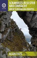 Alan Tees - Scrambles in Ulster and Connacht: Great Scrambling Routes (Collins Press Guides) - 9781848893177 - V9781848893177