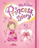 Baines, Rachel - My Perfect Princess Diary - 9781848951495 - V9781848951495