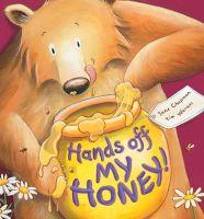 Chapman, Jane - Hands Off My Honey! - 9781848955363 - V9781848955363