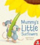 McAllister, Angela - Mummy's Little Sunflowers - 9781848957480 - V9781848957480