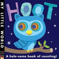 Litton, Jonathan - Hoot: A hole-some book of counting (My Little World) - 9781848958135 - V9781848958135