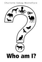 Sebag-Montefiore, Charlotte - Who Am I? - 9781848977440 - V9781848977440