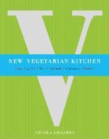 Nicole Graimes - New Vegetarian Kitchen - 9781848990357 - V9781848990357