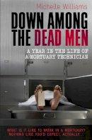Michelle Williams - Down Among the Dead Men - 9781849010290 - V9781849010290