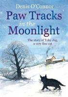 Denis O'Connor - Paw Tracks in the Moonlight - 9781849011198 - V9781849011198