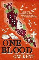 Kent, Graeme - One Blood - 9781849013413 - V9781849013413