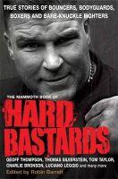 Barratt, Robin - The Mammoth Book of Hard Bastards - 9781849013673 - V9781849013673