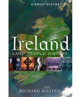Killeen, Richard - A Brief History of Ireland. Richard Killeen - 9781849014397 - V9781849014397