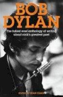Egan, Sean - The Mammoth Book of Bob Dylan. by Sean Egan - 9781849014663 - 9781849014663