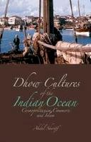 Abdul Sheriff - Dhow Cultures of the Indian Ocean - 9781849040082 - V9781849040082