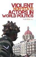 Klejda Mulaj - Violent Non-state Actors in World Politics - 9781849040174 - V9781849040174