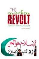 Hardy, Roger - Muslim Revolt - 9781849040327 - V9781849040327