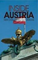 Lendvai, Paul - Inside Austria: New Challenges, Old Demons - 9781849040396 - V9781849040396