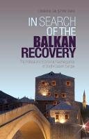 Cviic, Christopher - In Search of the Balkan Recovery - 9781849040709 - V9781849040709