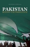 Maleeha Lodhi - Pakistan: Beyond 'The Crisis State' - 9781849041348 - V9781849041348