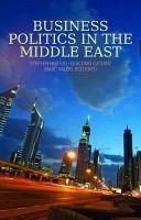 Steffen Hertog - Business Politics in the Middle East - 9781849042352 - V9781849042352