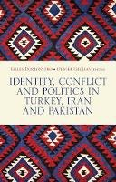 - Identity, Conflict and Politics in Turkey, Iran and Pakistan - 9781849043724 - V9781849043724