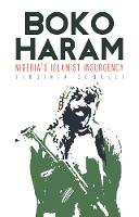 Comolli, Virginia - Boko Haram: Nigeria's Islamist Insurgency - 9781849046619 - 9781849046619