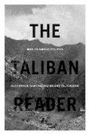 - The Taliban Reader: War, Islam and Politics - 9781849048095 - V9781849048095