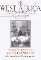 Derrick, Jonathan - Africa, Empire and Fleet Street: Albert Cartwright and West Africa Magazine - 9781849048323 - V9781849048323