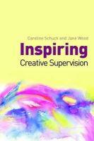 Schuck, Caroline - Inspiring Creative Supervision - 9781849050791 - V9781849050791