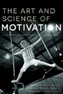 - The Art and Science of Motivation: A Therapist's Guide to Working With Children - 9781849051255 - V9781849051255