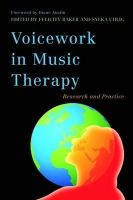 - Voicework in Music Therapy: Research and Practice - 9781849051651 - V9781849051651