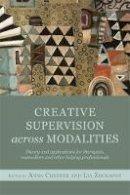 Chesner, Anna; Zografou, Lia - Creative Supervision Across Modalities - 9781849053167 - V9781849053167