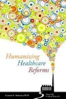 Gerald A. Arbuckle - Humanizing Healthcare Reforms - 9781849053181 - V9781849053181