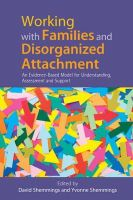 Shemmings, David; Shemmings, Yvonne - Working with Families and Disorganized Attachment - 9781849053228 - V9781849053228