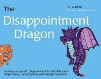 Al-Ghani, K. I. - The Disappointment Dragon - 9781849054324 - V9781849054324