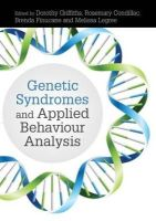 Dorothy Griffiths - Genetic Syndromes and Applied Behaviour Analysis - 9781849054515 - V9781849054515