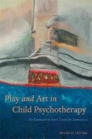 LEVINE ELLEN - PLAY AND ART IN CHILD PSYCHOTHERAPY - 9781849055048 - V9781849055048