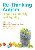 - Re-Thinking Autism: Diagnosis, Identity and Equality - 9781849055819 - V9781849055819