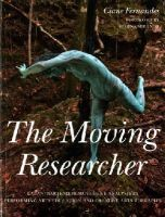 Fernandes, Ciane - The Moving Researcher: Laban/Bartenieff Movement Analysis in Performing Arts Education and Creative Arts Therapies - 9781849055871 - V9781849055871