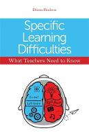 Hudson, Diana - Specific Learning Difficulties - What Teachers Need to Know - 9781849055901 - V9781849055901